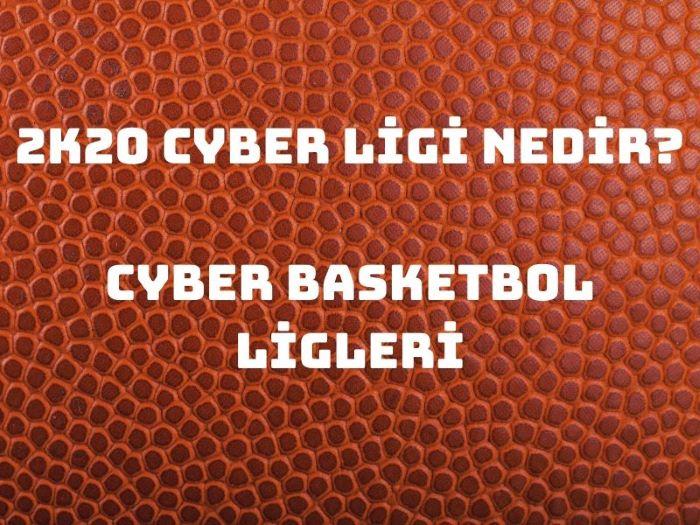 2K20 Cyber Ligi Nedir.jpg