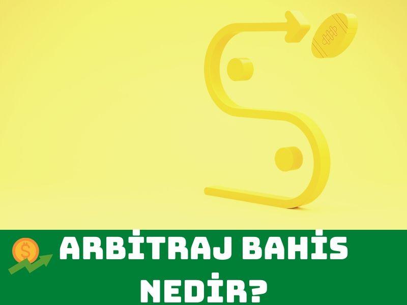 Arbitraj Bahis Nedir