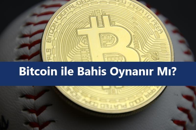 bitcoin ile bahis oynanır mı.jpg
