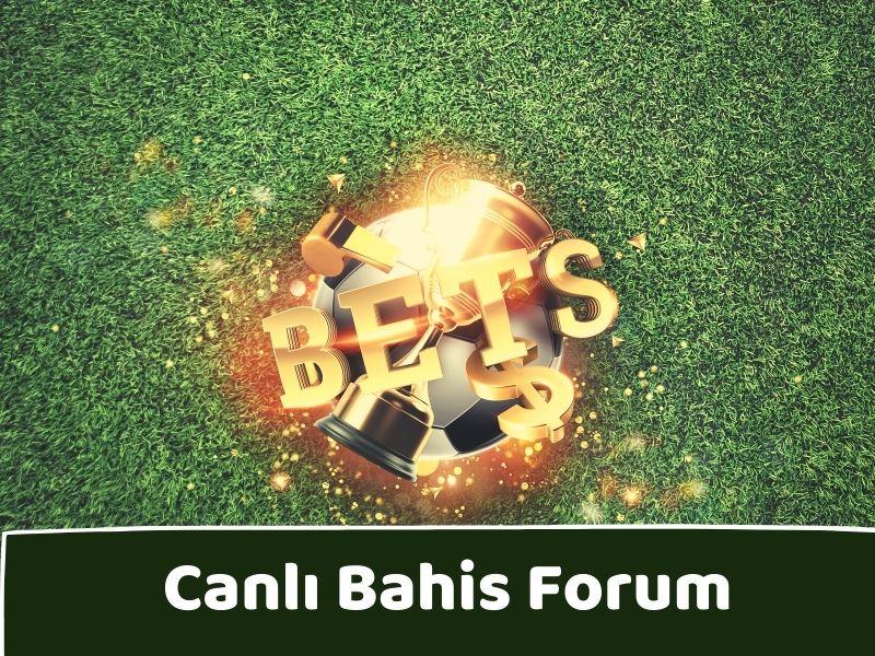 Canlı Bahis Forum