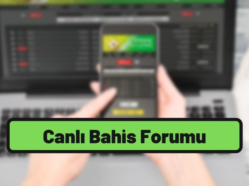 canlı bahis forumu