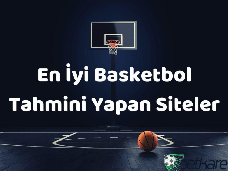 En İyi Basketbol Tahmini Yapan Siteler