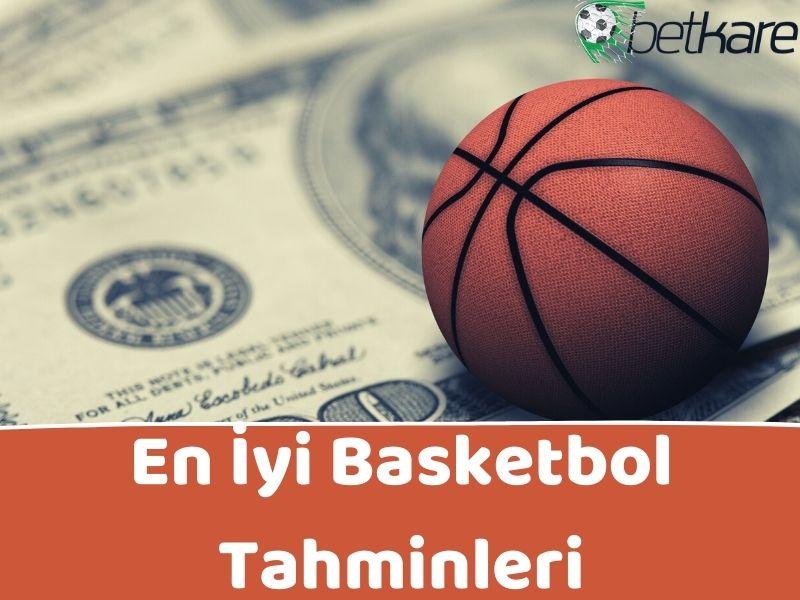 En İyi Basketbol Tahminleri