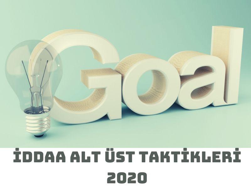 iddaa alt üst taktikleri 2020